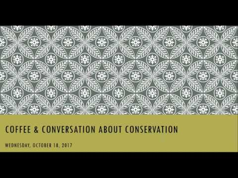 Webinar: Coffee & Conversation About Conservation