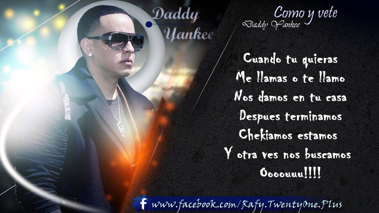 Como Y Vete Daddy Yankee Con Letra Talento De Barrio Soundtrack Original Youtube