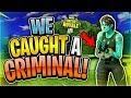 WE CAUGHT A CRIMINAL?! (Fortnite Battle Royale)