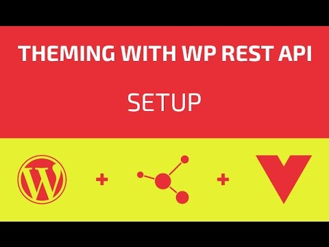 Theming With WP REST API - Part 01 - Setup