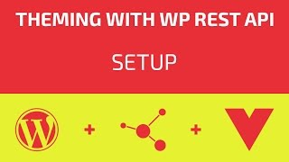 Theming With WP REST API - Part 01 - Setup Mp3