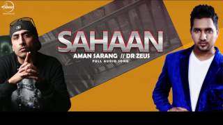 Sahaan (Full Audio Song ) | Aman Sarang | Punjabi Song Collection | Speed Records