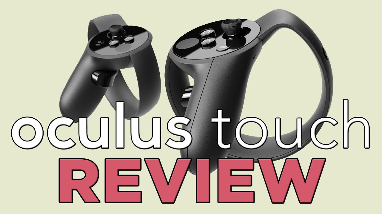 Oculus Touch review - Polygon