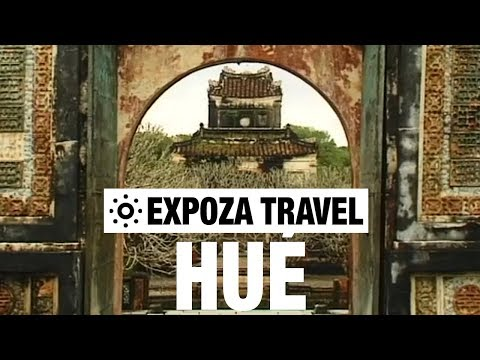 Hué (Vietnam) Vacation Travel Video Guide