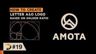 كيفية إنشاء رسالة A & O الشعار على أساس النسبة الذهبية | البرنامج التعليمي المصور