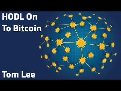 """""""HODL On To Bitcoin"""" - Tom Lee"""