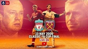 Liverpool vs West Ham | LIVE FULL MATCH | FA Cup Classic | FA Cup 2005/06