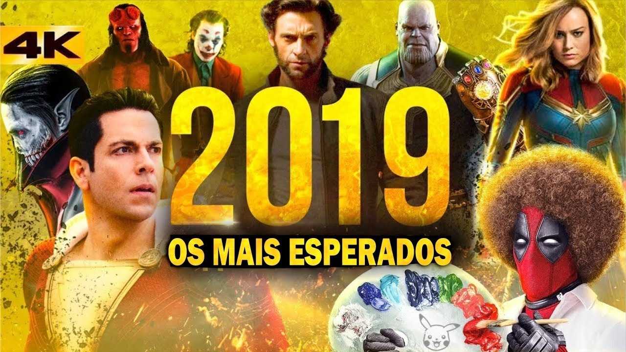 Os Filmes mais Esperados de 2019 - O melhor ano pra ser NERD