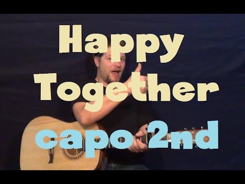 Happy Together (The Turtles) Easy Guitar Lesson How to Play Tutorial  Capo 2nd