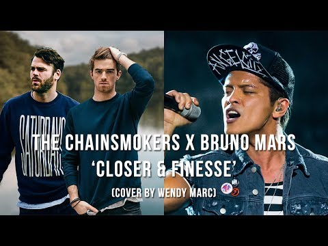 The Chainsmokers x Bruno Mars - Closer & Finesse (Cover by Wendy Marc)