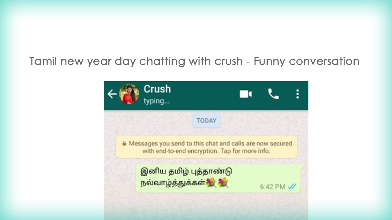 Chatting with crush on Tamil new year , Funny Chat