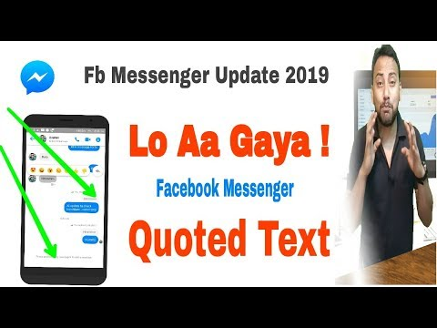 Fb Messenger Update 2019|WhatsApp Like Quote And Reply Features|Quoted Text