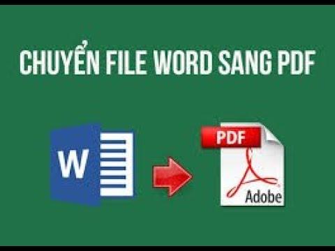 Hướng dẫn chuyển đổi file word sang pdf trong vòng 30s
