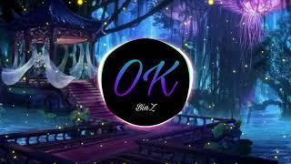 OK (REMIX) - BINZ   Nhạc Trẻ Remix - Vinahouse  Cyrus EDM mp3