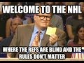 NHL Ref's were piss poor through out Playoffs