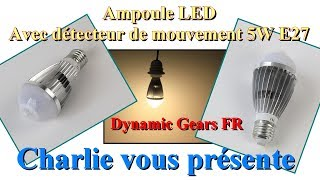 Ampoule LED avec détecteur de mouvement 5W E27 blanc chaud Dynamic Gears FR