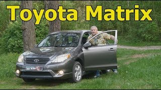 """Тойота Матрикс/Toyota Matrix """"ПРОСТО, НАДЕЖНО, ПРАКТИЧНО""""  видео обзор, тест драйв"""