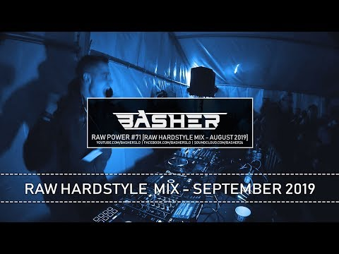 Basher – RAW Power #71 (Raw Hardstyle Mix – September 2019) |  Mp3 Download