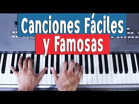 Canciones Famosas Y Fáciles En Piano Youtube