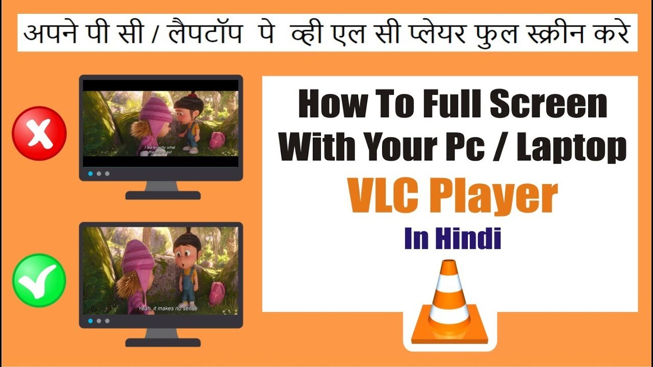 How To Full Screen With Your PC / Laptop VLC Player By PV THE NEXT LEVEL