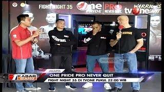 Saksikan 'One Pride Pro Never Quit' Fight Night 35 di tvOne Pk. 22:00 WIB