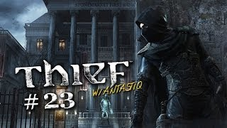"Thief (2014) - PART 23 ""Scardey Cat"" / XBOX ONE Gameplay"