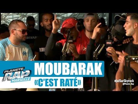 """Moubarak """"C'est Raté"""" #PlanèteRap"""