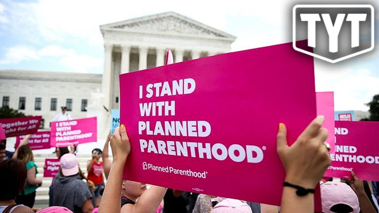 Supreme Court Makes Huge Decision On Planned Parenthood