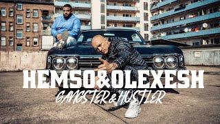 HEMSO x OLEXESH - GANGSTER & HUSTLER prod. by DINSKI