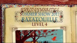 Burlo Gymnastics, Summer Show 2017, Ratatouille, Level 4