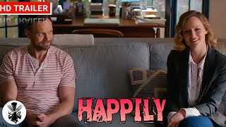 Happily | Official Trailer | 2021 | A Mystery Thriller Movie