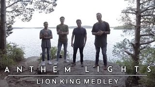 Lion King Medley | Anthem Lights Mashup