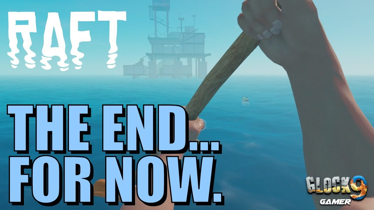 RAFT - Finding the End Game