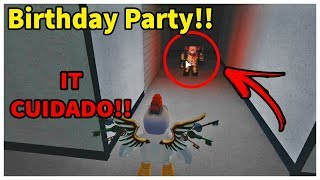 Birthday Party!! THE IT THE THING IN THE ROBLOX!! NEVER GO OUT IN THE DARK!!