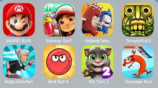 Mario Run,Subway Surf,Oddbods Turbo Run,TempleRun2,Angry Gran Run,RedBall4,MyTom2,Sausage Run