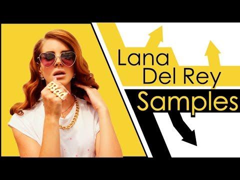 Lana Del Rey Samples