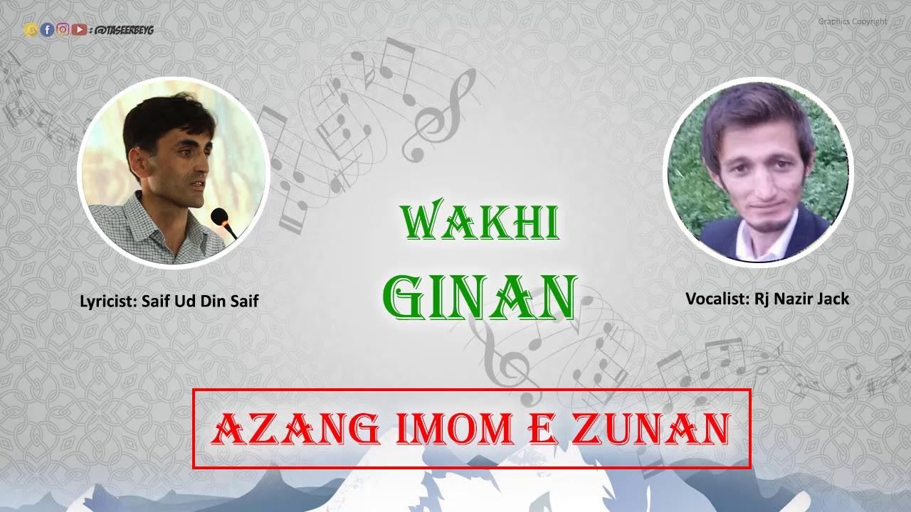 Repeat Azeng Imom e zu Nan, Wakhi Ginan by WAKHI - You2Repeat