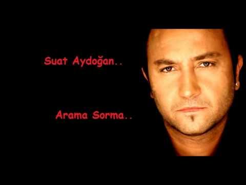 Suat Aydoğan-Arama Sorma