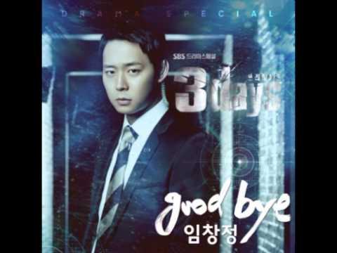 Lim Chang Jung - Goodbye (Three Days OST) [Mp3/DL]