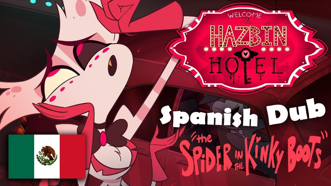 "HAZBIN HOTEL - (CLIP) - ""The Spider in the KinkyBoots"" (Spanish Dub)"