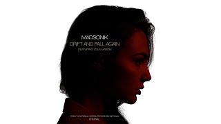 Madsonik - Drift and Fall Again (feat. Lola Marsh) &