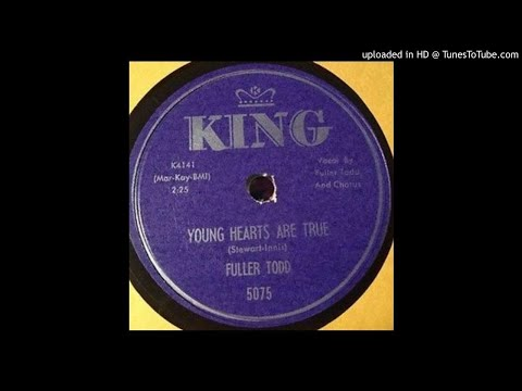 FULLER TODD   Young Hearts Are True   78   1957