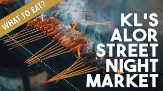 What To Eat At KL's Alor Street Night Market