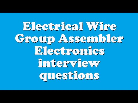 electrical wire group assembler electronics interview questions rh youtube com Electrical Wiring Mistakes electrical house wiring interview questions