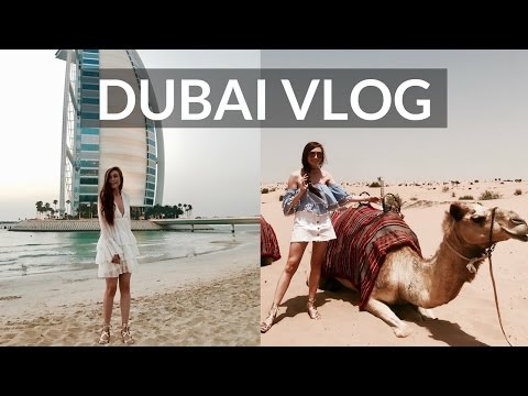 DUBAI VLOG & OUTFITS - The Best Bits!