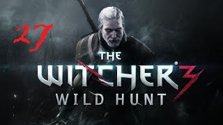 The Witcher 3: Wild Hunt #27 Дела Семейные ч4, Тамара