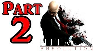 Hitman Absolution Walkthrough Part 2 Stealth Gameplay Mission 2 The King Of Chinatown