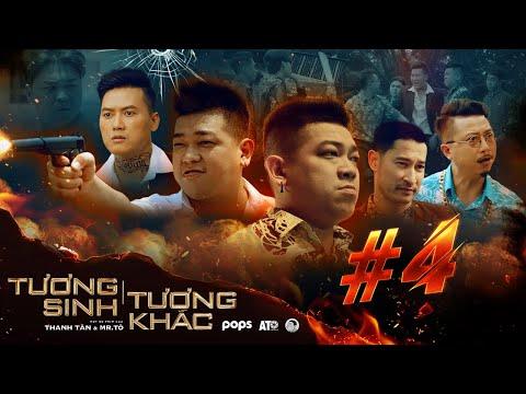TƯƠNG SINH TƯƠNG KHẮC TẬP 4 - Thanh Tân, Quách Ngọc Tuyên, Huy Khánh, Hứa Minh Đạt,  Hồ Việt Trung