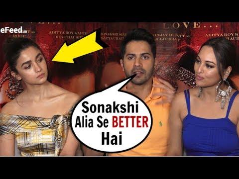 Varun Dhawan INSULTS Alia Bhatt In FRONT Of Sonakshi Sinha At Kalank Movie Promotions
