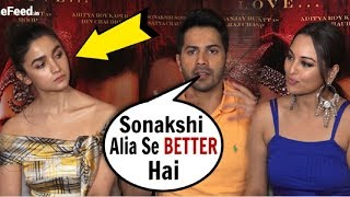 Baixar Varun Dhawan INSULTS Alia Bhatt In FRONT Of Sonakshi Sinha At Kalank Movie Promotions